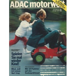 ADAC Motorwelt Heft.1 / Januar 1979 - Spielen Sie mal wieder Kind!