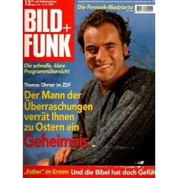 Bild und Funk Nr. 13 / 3 bis 9 April 1999 - Thomas Ohrner