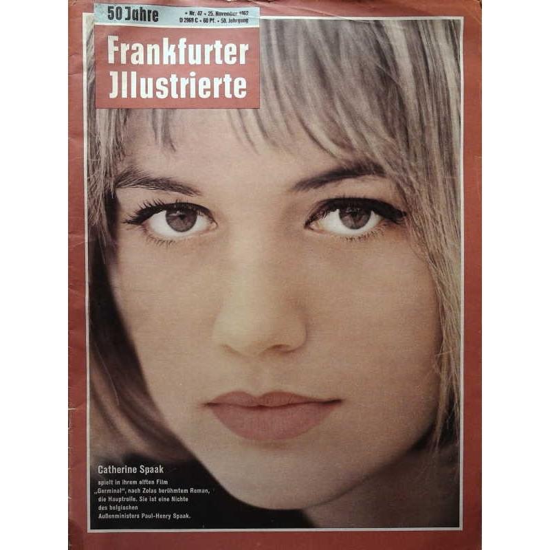 Frankfurter Illustrierte Nr.47 / 25 November 1962 - Catherine Spaak