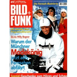 Bild und Funk Nr. 49 / 12 bis 18 Dezember 1998 - Willy Bogner