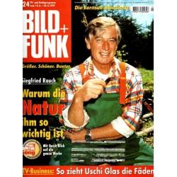 Bild und Funk Nr. 24 / 14 bis 20 Juni 1997 - Siegfried Rauch