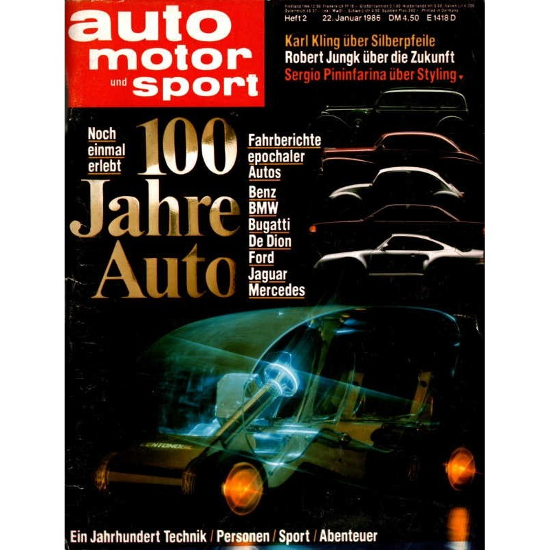 auto motor & sport Heft 2 / 22 Januar 1986 - 100 Jahre Auto