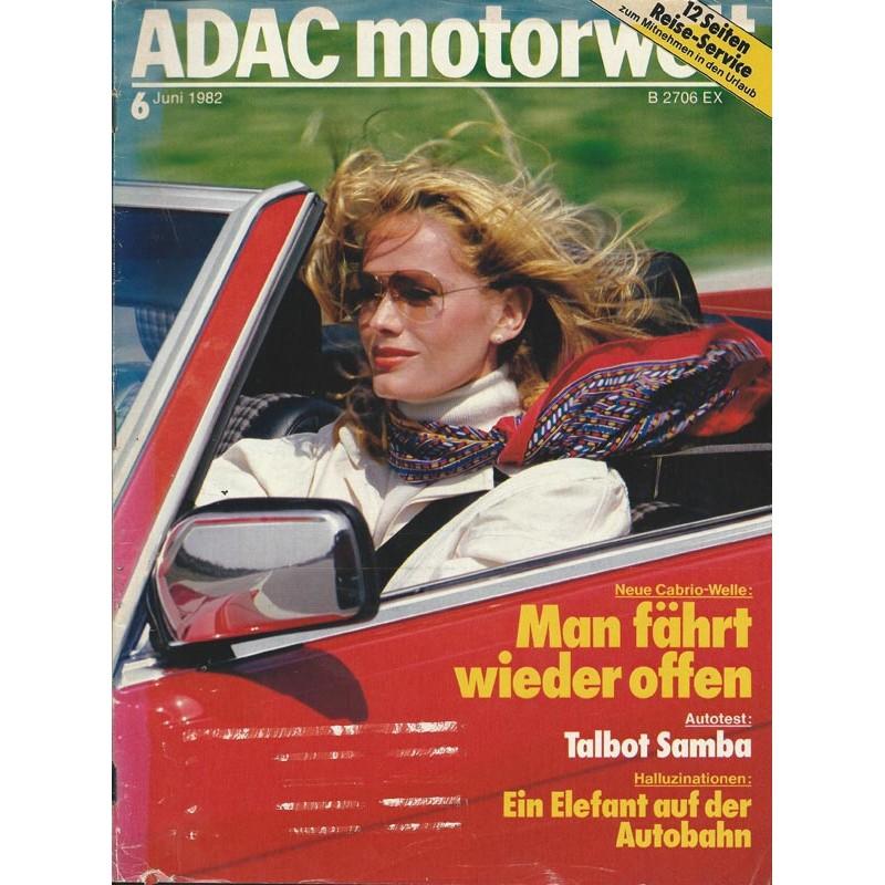 ADAC Motorwelt Heft.6 / Juni 1982 - Man fährt wieder offen