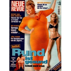 Neue Revue Nr.7 / 10 Februar 2000 - Rund ist gesund