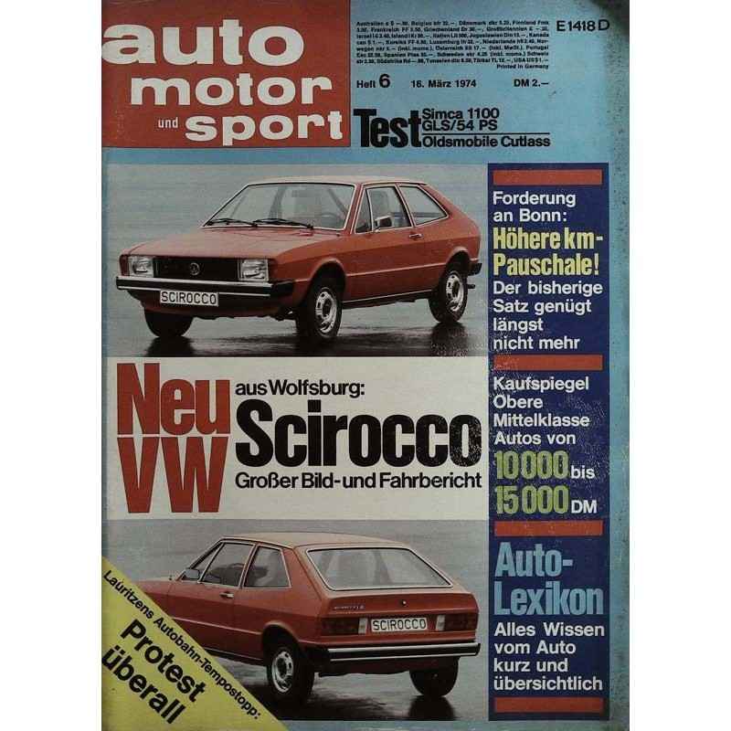 auto motor & sport Heft 6 / 16 März 1974 - VW Scirocco