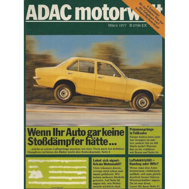 ADAC Motorwelt Heft.3 / März 1977 - Wenn ihr Auto gar keine Stoßdämpfer hätte
