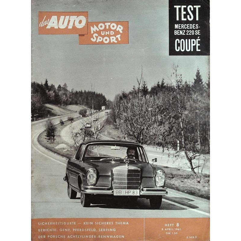 auto motor & sport Heft 8 / 8 April 1961 - Mercedes-Benz 220 SE Coupe