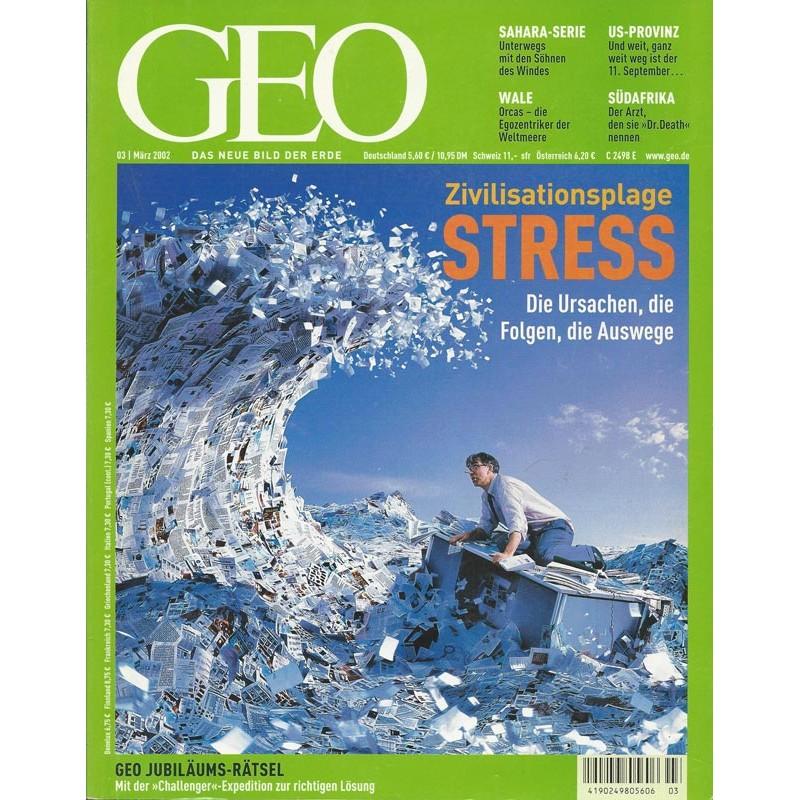 Geo Nr. 3 / März 2002 - Zivilisationsplage Stress