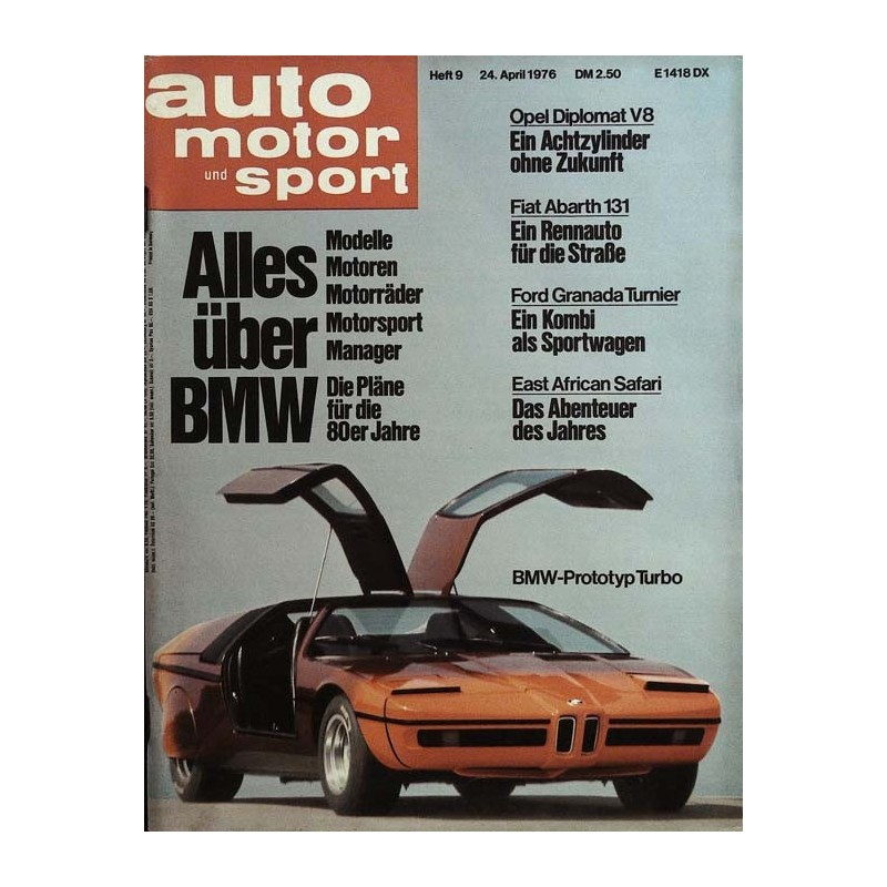 auto motor & sport Heft 9 / 24 April 1976 - BMW Prototyp Turbo