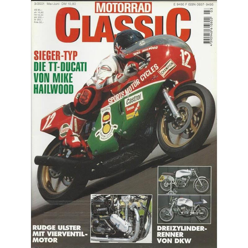Motorrad Classic 3/01- Mai/Juni 2001 - Die TT-Ducati von Mike Hailwood
