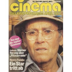 CINEMA 4/82 April 1982 - Henry Fonda: Ein Star tritt ab